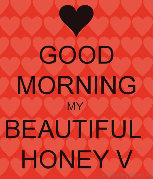 Good Morning My Beautiful Honey