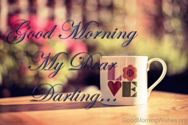 Good Morning My Dear Darling