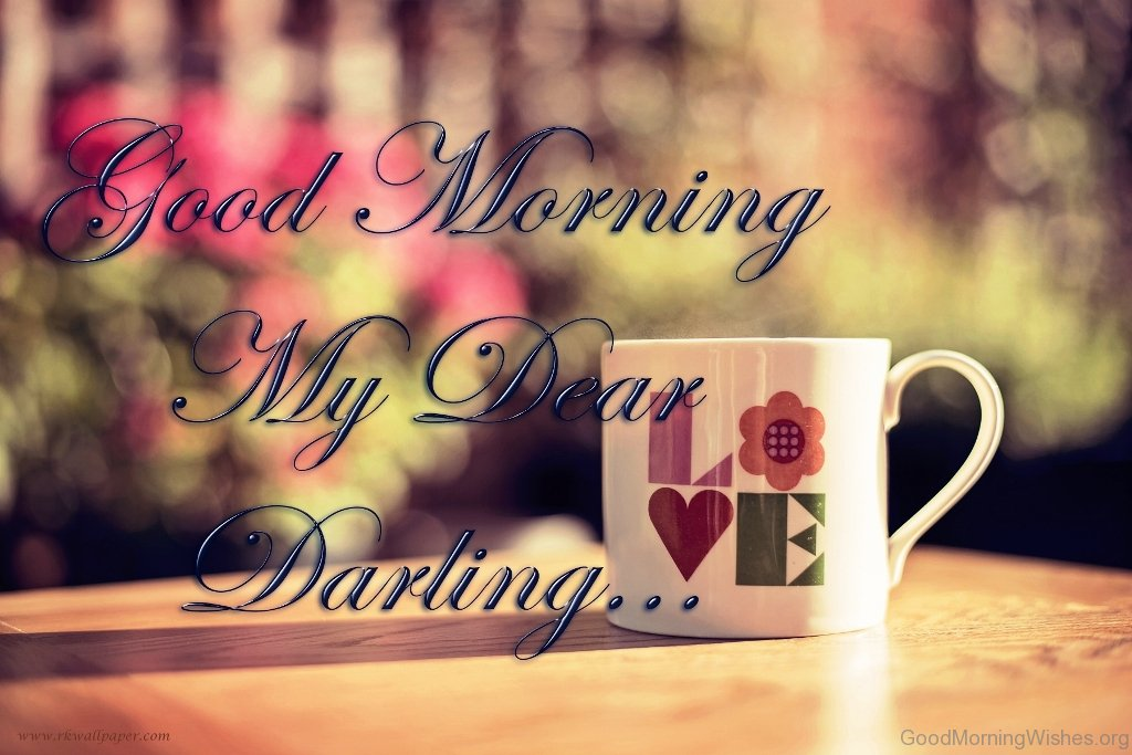 Good Morning Love Dear : Good morning darling pictures