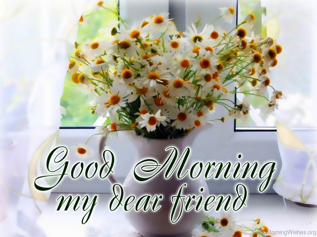 24 Good Morning Wishes – My Friends