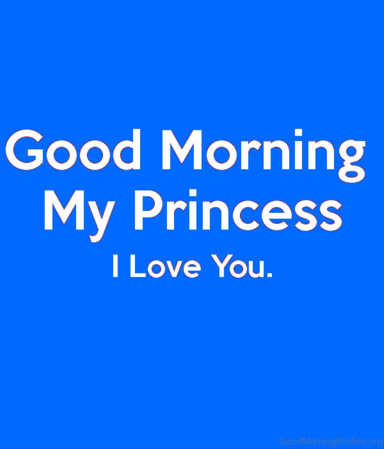 Good Morning Princess Texts : Good morning wishes for princess