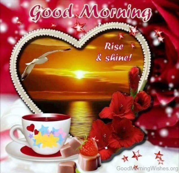 Good Morning Rise And Shine Image