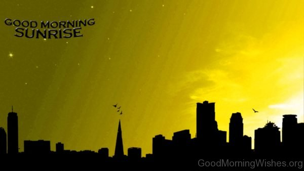 Good Morning Sunrise Pic