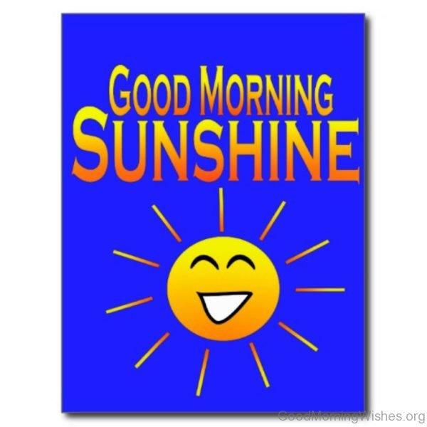 Good Morning Sunshine Postcard 1