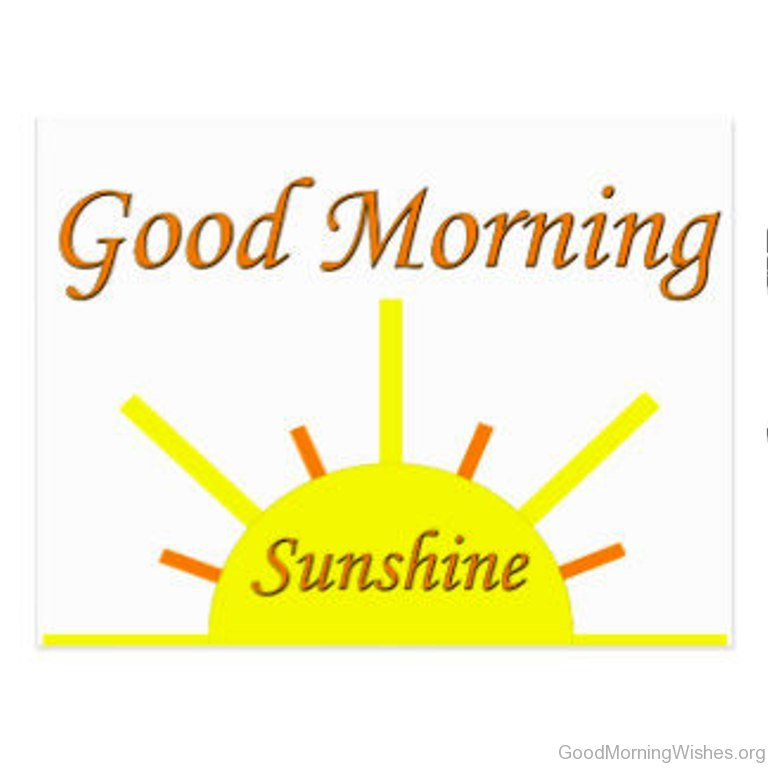 Good Morning Sunshine Wishes : Good morning postcards