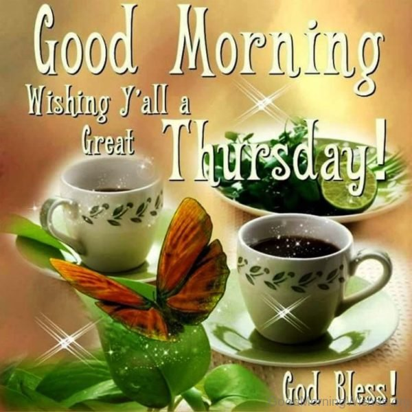 Good Morning Wishing Yall A Great Thursday