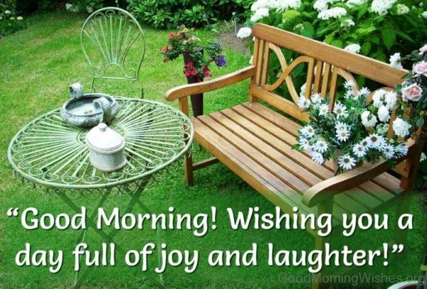 Good Morning Wishing You A Day Full Of Joy