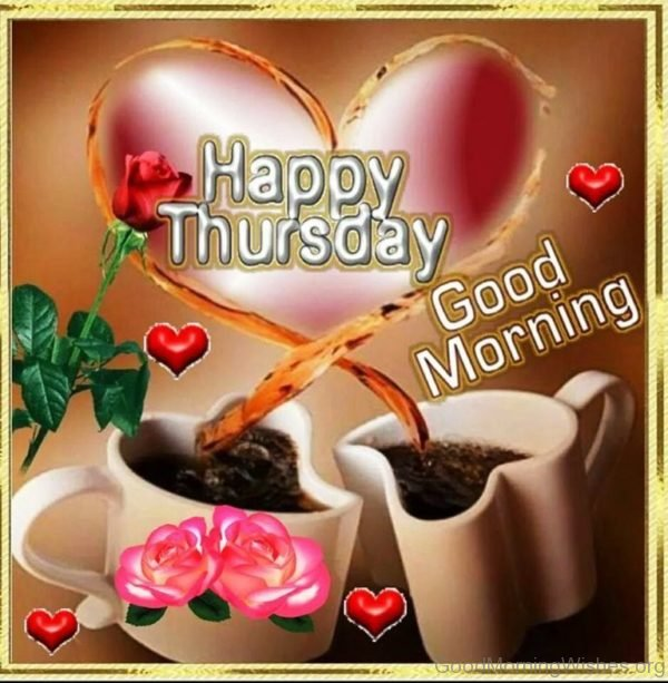 Happy Thursday Good Morning