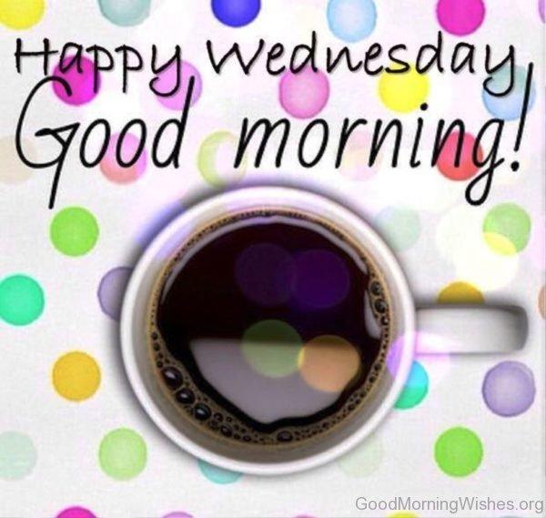 Happy wednesday good morning photo