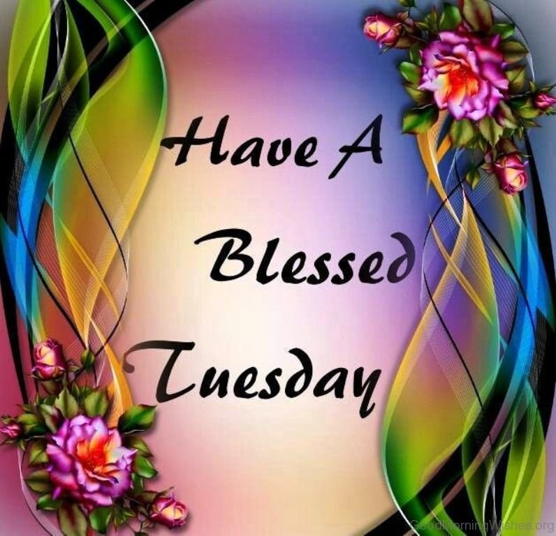 38 good morning wishes on tuesday have a blessed tuesday m4hsunfo