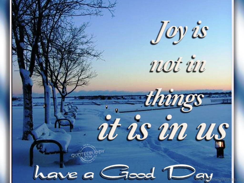 Good Day Quotes 16 Winter Good Morning Quotes