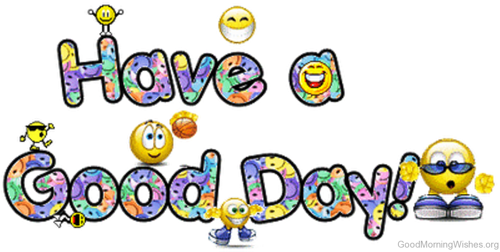 56 clip art good morning wishes rh goodmorningwishes org have a great day clipart have a good day free clipart