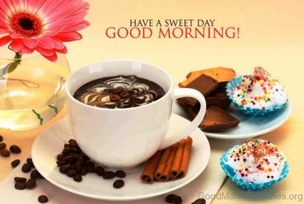 Have A Sweet Day Good Morning