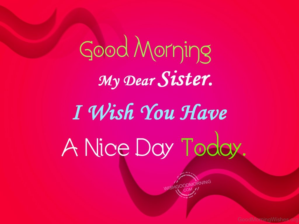 Good morning sister sms