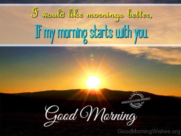 I Would Like Mornings Better