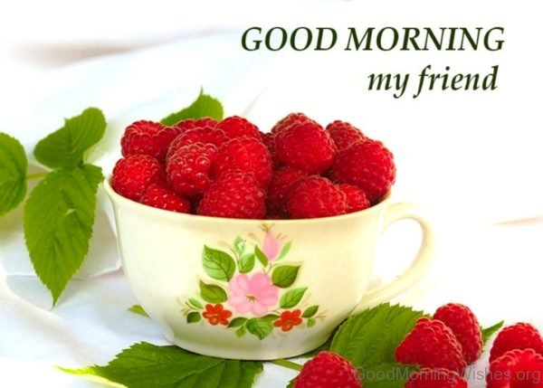Image Of Good Morning My Friend
