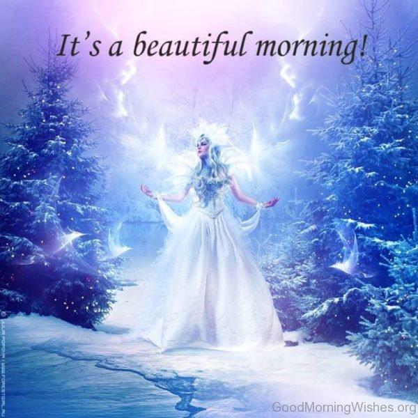 Its A Beautiful Morning