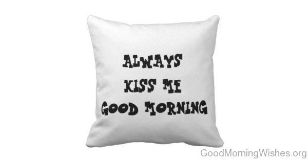 Kiss Me Good Morning