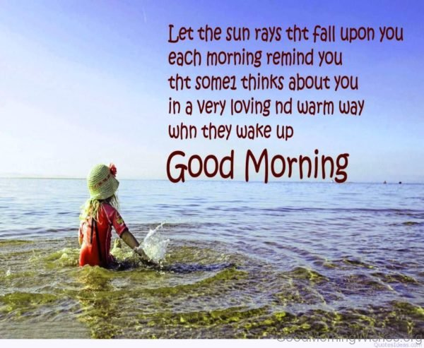 Let The Sun Rays Tht Fall Upon You Each Morning Remind You