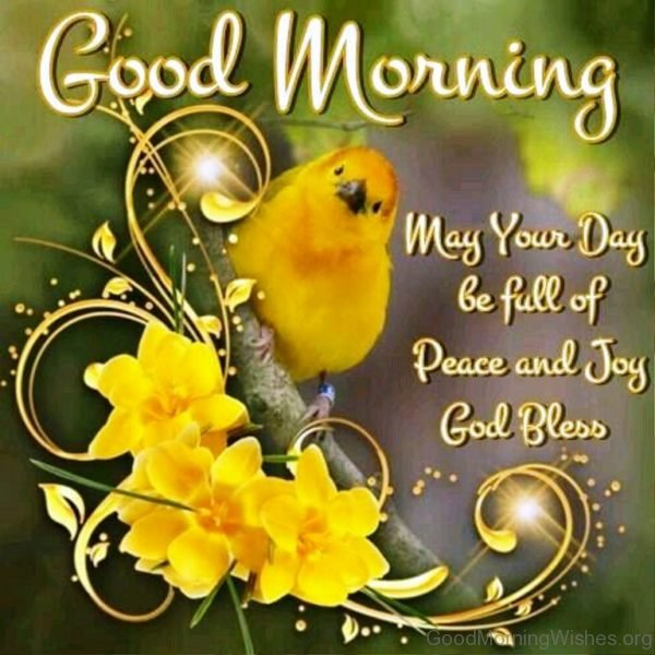 May Your Day Be Full Of Peace And Joy God Bless