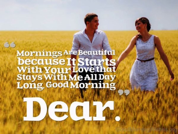 Morning Are Beautiful Because It Starts With Your Love