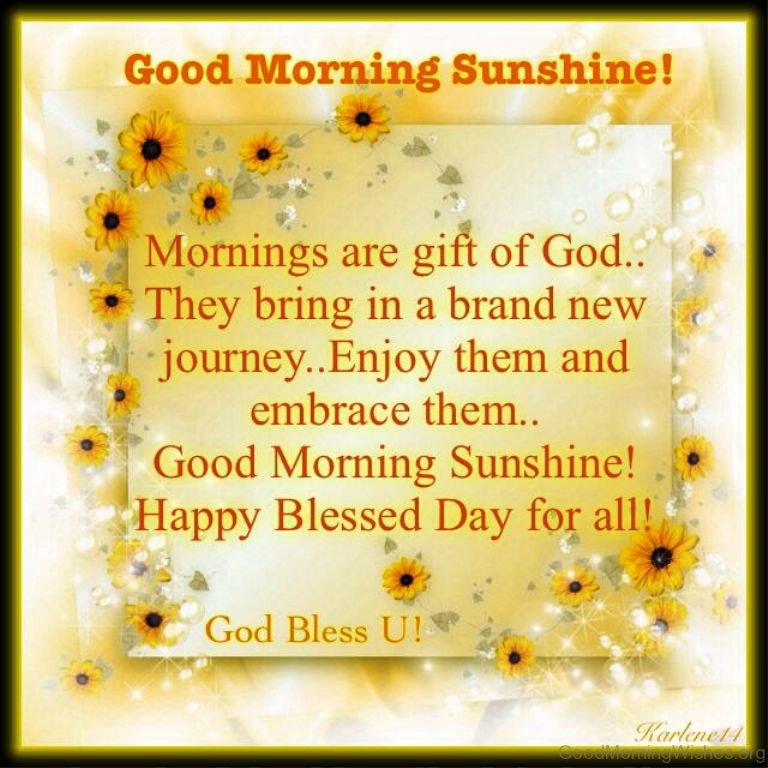 8 good morning my sunshine quotes morning are gift of god negle Images