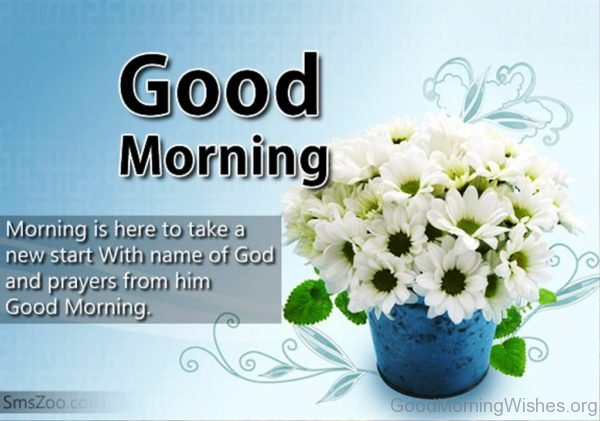 Morning Is Here To Take A New Start With Name Of God