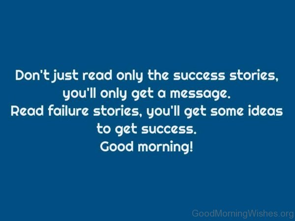 Read Failure Stories Youll Get Some Ideas To Get Success
