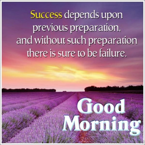 Success Depends Upon Previous Preparation