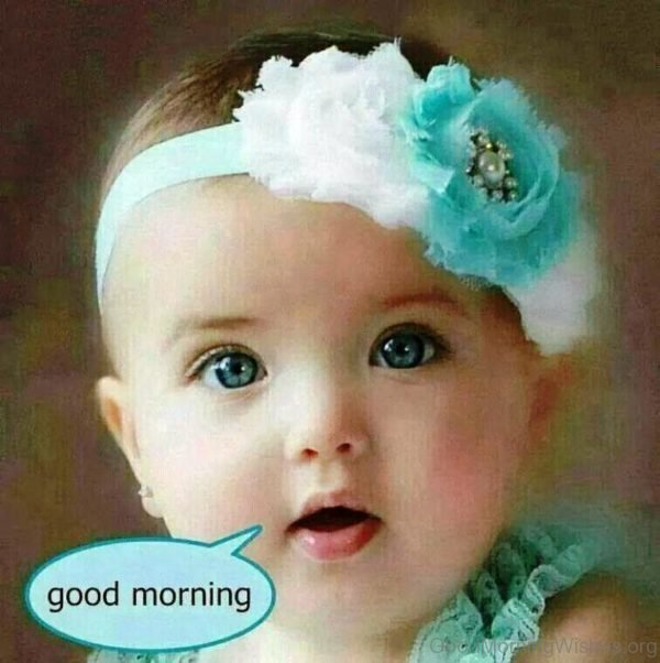 Sweet Baby Girl Good Morning