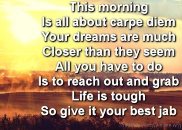 This Morning Is All About Carpe Diem