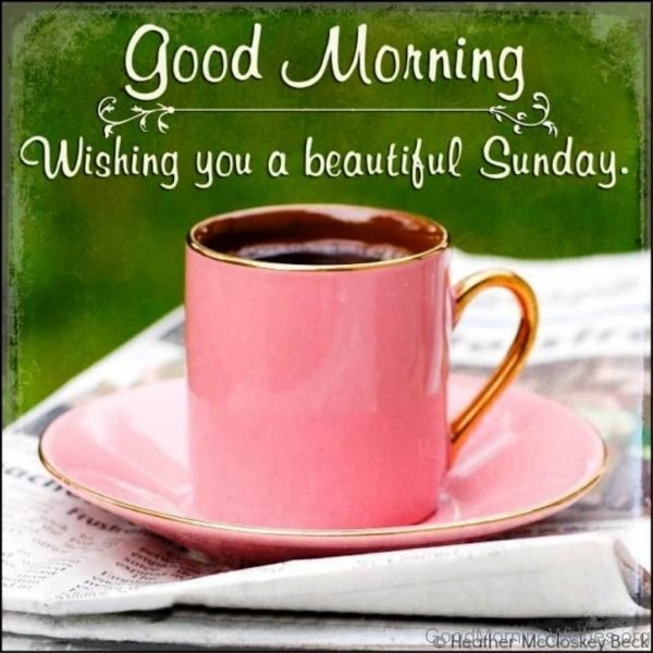 Wishing You A Beautiful Sunday