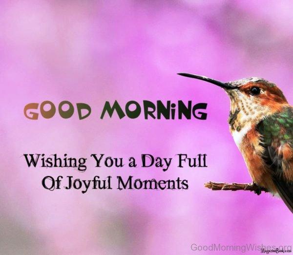 Wishing You A Day Full Of Joyful Moments