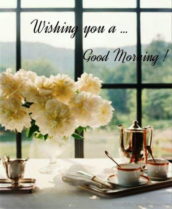 Wishing You A Good Morning