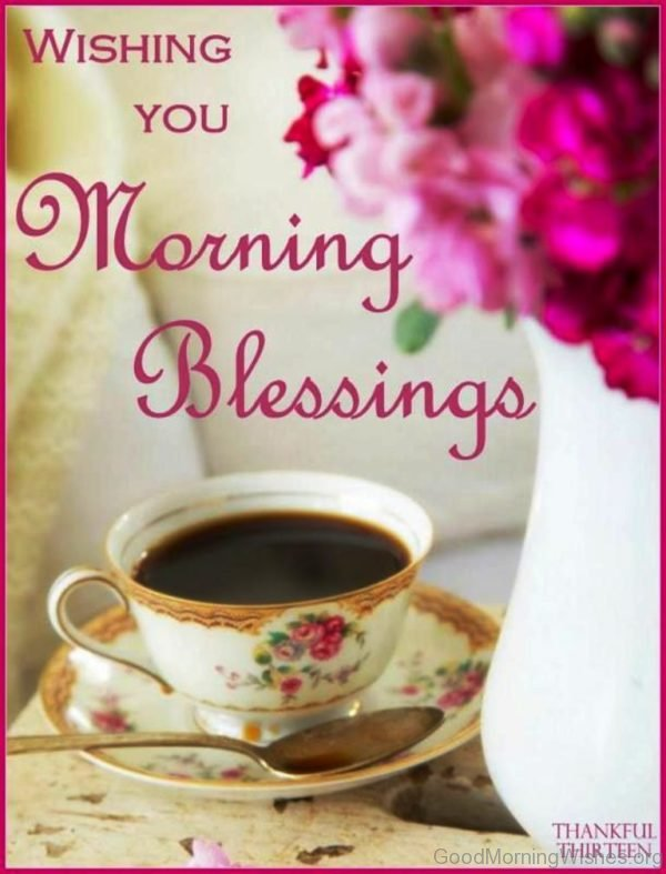 Wishing You Morning Blessings